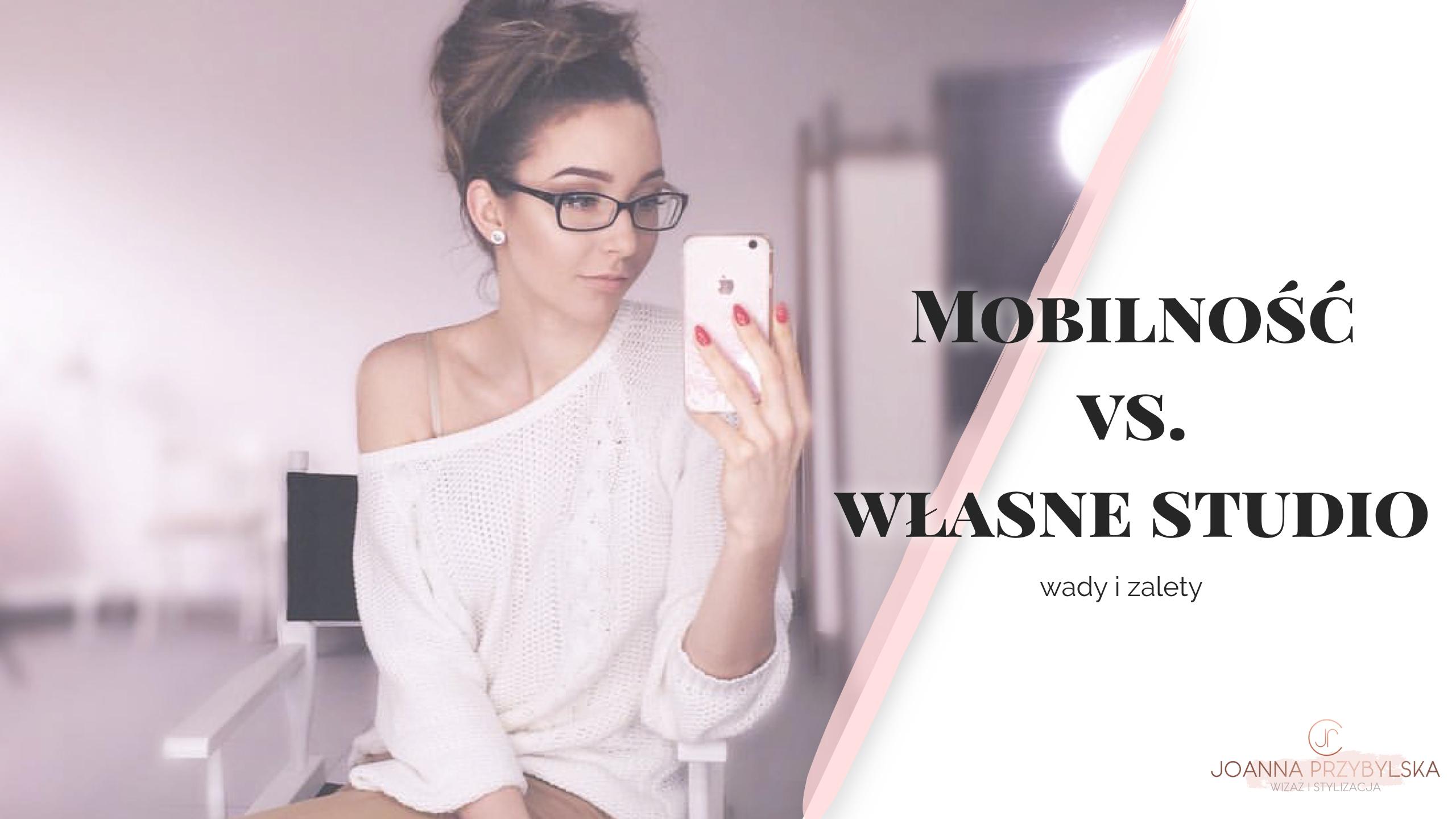 Działalność mobilna vs.  stacjonarna